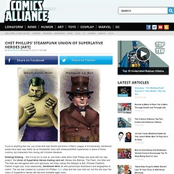Chet Phillips' Steampunk Union of Superlative Heroes [Art