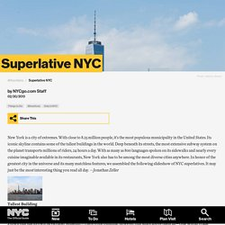 Superlative NYC – the Biggest, Smallest, Oldest, Tallest, Narrowest, and Most Expensive Things in New York City