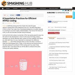 8 Superlative Practices for Efficient HTML5 coding