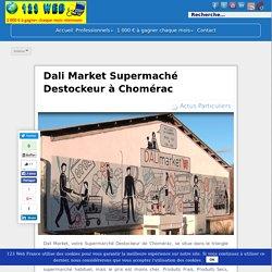 Dali Market Supermaché Destockeur à Chomérac - 123 Web France