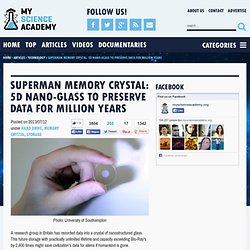 Superman memory crystal: 5D nano-glass to preserve data for million years