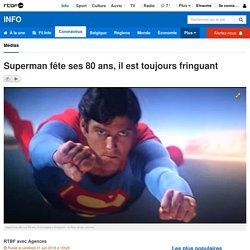 Superman fête ses 80 ans, il est toujours fringuant