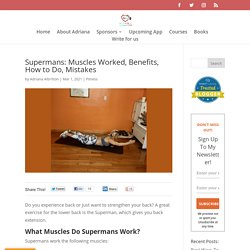 Supermans: Benefits, How to Do, Mistakes