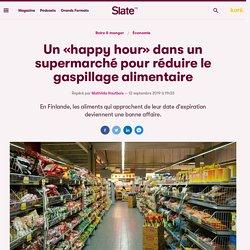 Un «happy hour» dans un supermarché pour réduire le gaspillage alimentaire