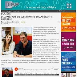 L'Éléfàn : vers un supermarché collaboratif à Grenoble