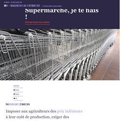 Supermarché, je te hais