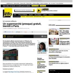 Un supermarché (presque) gratuit, bientôt à Paris