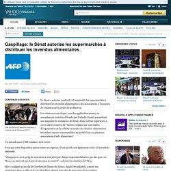 AFP 10/04/15 Gaspillage: le Sénat autorise les supermarchés à distribuer les invendus alimentaires
