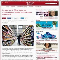 PUBLIC SENAT 10/04/15 Loi Macron : le Sénat oblige les supermarchés à donner leurs invendus alimentaires