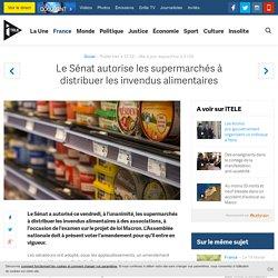 Le Sénat autorise les supermarchés à distribuer les invendus alimentaires