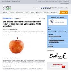 Une chaîne de supermarchés américaine réduit le gaspillage en vendant des fruits imparfaits