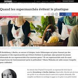 Quand les supermarchés évitent le plastique