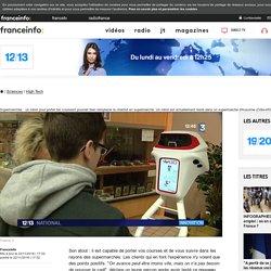 Supermarchés : un robot pour porter les courses