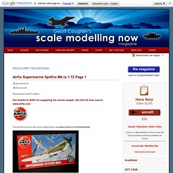 Airfix Supermarine Spitfire Mk.Ia 1:72 Page 1 - Scale Modelling Now