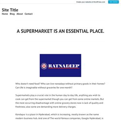 A SUPERMARKET IS AN ESSENTIAL PLACE. – Site Title
