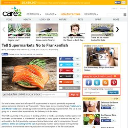 Tell Supermarkets No to Frankenfish
