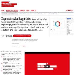 Supermetrics for Google Drive - Supermetrics