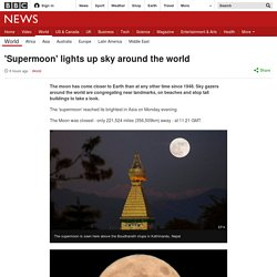 'Supermoon' lights up sky around the world