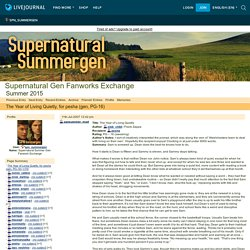 Supernatural Gen Fanworks Exchange - The Year of Living Quietly, for pesha (gen, PG-16)