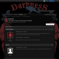 Vampires Tarot of the Eternal Night - Darkness Forums