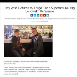 Ray Wise Returns to 'Fargo' For a Supernatural 'Big Lebowski' Reference