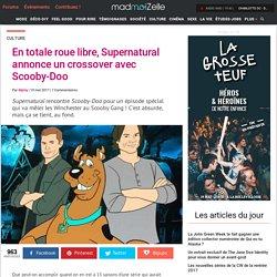 Supernatural x Scooby-Doo le crossover WTF de la saison 13
