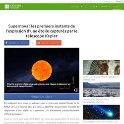 Supernova : les premiers instants de l'explosion d'une étoile capturés par le télescope Kepler