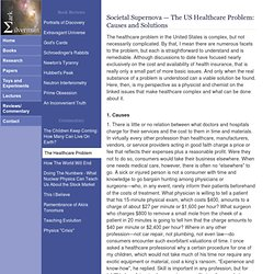 Jen T: Societal Supernova — The US Healthcare Problem: Causes and Solutions - Mark Silverman