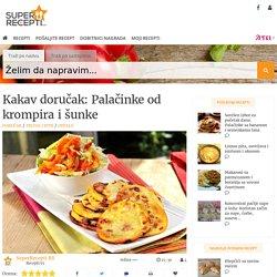 SuperRecepti.rs - Kakav doručak: Palačinke od krompira i šunke