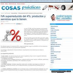 IVA superreducido del 4%: productos y servicios que lo tienen