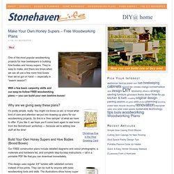 Make Your Own Honey Supers – Free Woodworking Plans — Stonehaven Life