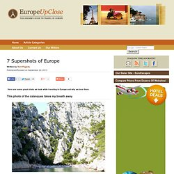 7 Supershots of Europe