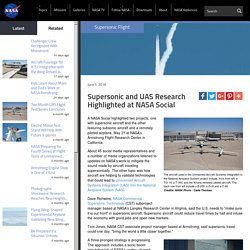 Supersonic and UAS Research Highlighted at NASA Social