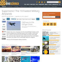 Supersonic! The 10 Fastest Military Airplanes
