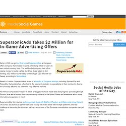 SupersonicAds Takes $2 Million for In-Game Advertising Offers