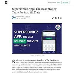 Supersonicz App: The Best Money Transfer App till Date