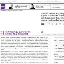 The New Agency Superstar: The Digital Technologist