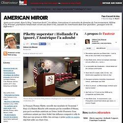 Piketty superstar: Hollande l'a ignoré, l'Amérique l'a adoubé