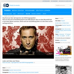 Paul van Dyk: DJ-Superstar mit DDR-Vergangenheit