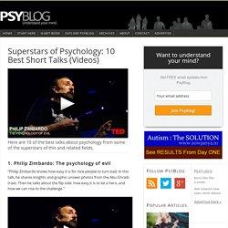 Superstars of Psychology: 10 Best Short Talks (Videos)