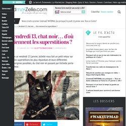 D'où viennent les superstitions ?