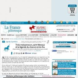 superstitions : trois moissonneurs, saint Menoux, chanvre et feu