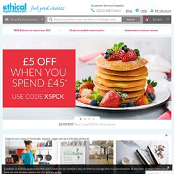 Ethical Superstore: Fair Trade, Organic, Vegan, Plastic Free & Eco Friendly Products