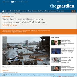 Superstorm Sandy delivers disaster movie scenario to New York business