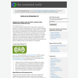 superstruct « the connected world