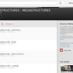 SUPERSTRUCTURES - MEGASTRUCTURES