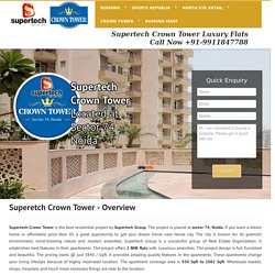 Supertech Crown Tower Sector 74 Noida