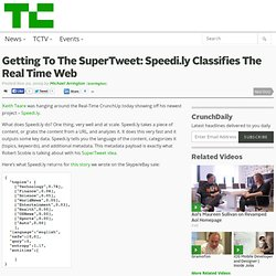 Getting To The SuperTweet: Speedi.ly Classifies The Real Time We