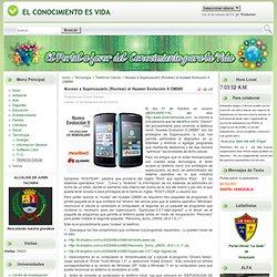 Acceso a Superusuario (Rootear) al Huawei Evolución II CM980