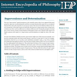 Supervenience and Determination [Internet Encyclopedia of Philosophy]